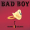 BAD BOY – OFFICIAL RELEASE